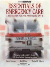 Brady Essentials of Emergency Care; A Refresher for the Practicing EMT-B