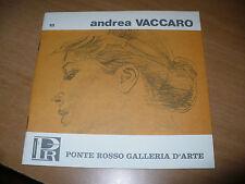 PONTE ROSSO GALLERIA D'ARTE N.18 ANDREA VACCARO CATALOGO MOSTRA APRILE 1975