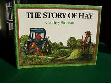 The Story of Hay by Geoffrey Patterson (1st edn, hb, 1982)