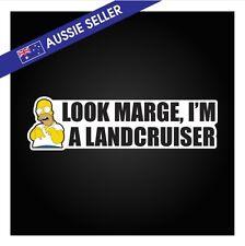 Look Marge I'm a LANDCRUISER Sticker - Navara BT50 Diesel Soot Funny Patrol GU