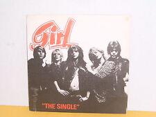 "SINGLE 7"" - GIRL - THE SINGLE"