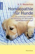 Homöopathie für Hunde: Ein praktischer Leitfaden zur Erk... | Buch | Zustand gut