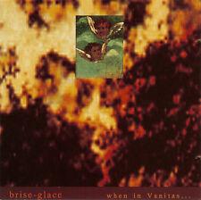 Brise-Glace - When in Vanitas - CD