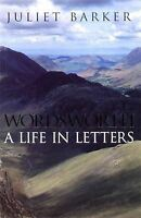 Wordsworth: A Life In Letters-ExLibrary