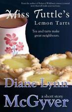 Miss Tuttle's Lemon Tarts (Paperback or Softback)