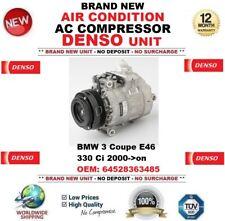 DENSO AIR CONDITION AC COMPRESSOR BMW 3 Coupe E46 330 Ci 2000->on EO 64528363485