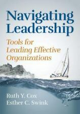 Navigating Leadership: Tools for Leading Effective Organizations by Cox, Dr. Ru