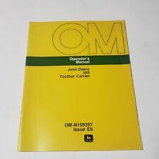 John Deere Model 569 Toolbar Carrier Operators Manual Pn Om N159397 E6