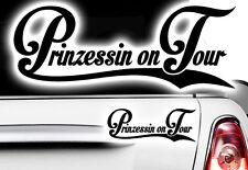 Prinzessin on Tour Princess Aufkleber Auto Sticker Shocker Tuning dapper illest