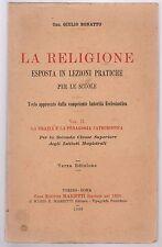 C. G. Bonatto La Religione esposta in lezioni pratiche per le scuole 1933  L5411