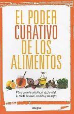 El poder curativo de los alimentos / The Healing Power of Foods (Spanish