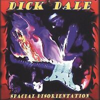 Spacial Disorientation by Dick Dale (CD, Jan-2002, Sin-Drome Records)