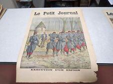 LE PETIT JOURNAL SUPPLEMENT ILLUSTRE N° 1252 1914 execution d un espion *