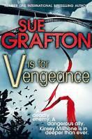V is for Vengeance (Kinsey Millhone Mystery 22), Sue Grafton, Very Good