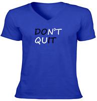 Don't Quit Shirt Unisex Tee T-Shirt Mens Women Gift Print Tshirt Funny Do it