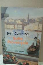 Contrucci. SUITE PROVENÇALE. (Mémoire populaire. Nouvelle. Marseille. Provence)