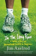 In the Long Run: A Father, a Son, and Unintentional Lessons in Happiness (Paperb