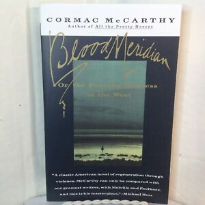 Blood Meridian Cormac McCarthy 1st Vintage International Ed 1992 Trade Paperback