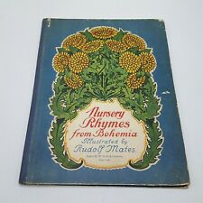 Rudolf Mates Nursery Rhymes from Bohemia HC 1929 Illustrated RARE