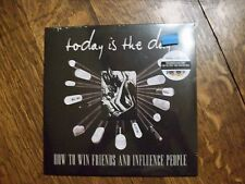 "TODAY IS THE DAY How To Win Friends & Influence People 10"" - NEW SEALED RSD 2017"