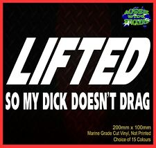 Funny Rude Car 4x4 Stickers Ute or Wagon with a Lift Kit LIFTED 200mm