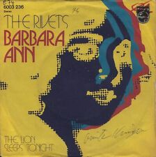 THE RIVETS: Barbara Ann / The Lion Sleeps Tonight (´72 / rare German REISSUE)