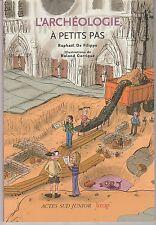 L'archéologie à petits pas Raphaël De Filippo