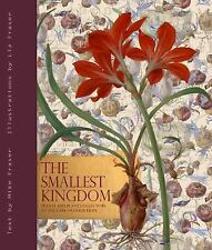 The Smallest Kingdom: Plants and Plant Collectors at the Cape of Good Hope by F