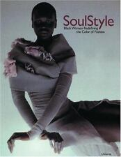 Soul Style : Black Women Redefining the Color of Fashion