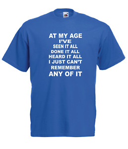 AT MY AGE Xmas Gift Idea Mens Women T SHIRTS TOP Multi-Color S-2XL