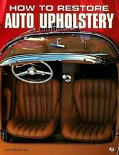 How to Restore Auto Upholstery, Martin Lee, John, New Book