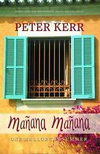 Manana, Manana: One Mallorcan Summer (Summersdale travel), Peter Kerr, Very Good