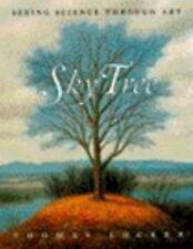 Sky Tree: Seeing Science Through Art by Thomas Locker c1995, VGC Hardcover