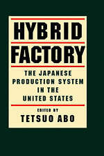 Hybrid Factory: The Japanese Production System in The United States-ExLibrary