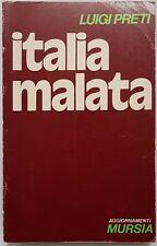 Luigi Preti, Italia malata, Ed. Ugo Mursia, 1973