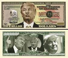 Donald Trump 4 Billion Dollar Bill Collectible Fake Funny Money Novelty Note