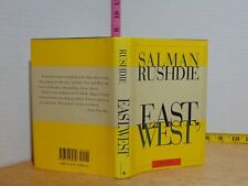 East, West by Salman Rushdie (1994, Hardcover) 1st American Edition
