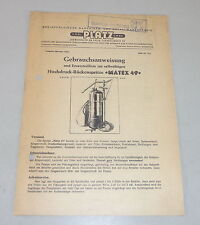 Manuale di istruzioni + catalogo parti di spazio ad alta pressione-schiena siringa MATEX 49 di 1954