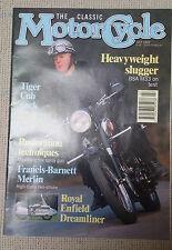 Classic Motor Cycle  : July 92 :BSA M33 :RE Dreamliner : Francis-B Merlin : CUB