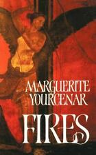 Fires: By Marguerite Yourcenar