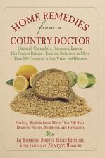 Home Remedies from a Country Doctor by Jay Heinrichs, Dorothy Behlen Heinrichs