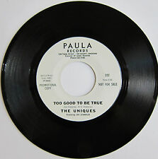 THE UNIQUES: Too Good To Be True / Never Been In Love - Paula Northern Soul VG+