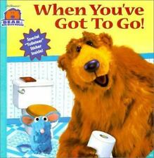 When You've Got to Go (Bear in the Big Blue House (8x8 Simon &-ExLibrary