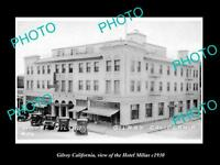 OLD LARGE HISTORIC PHOTO OF GILROY CALIFORNIA, VIEW OF THE HOTEL  MILIAS c1930