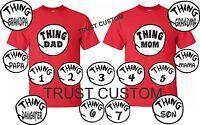 Thing 1 2 T-Shirts Thing Mom Dad Grandma All sizes  Halloween Dr.SEUSS custom