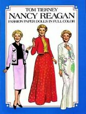 Nancy Reagan Fashion Paper Dolls in Full C. by Tierney, Tom Other printed item