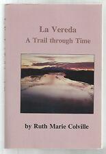 La Vereda:  A Trail through Time, Ruth Marie Colville 1694 de Vargas New Mexico
