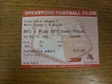 14/05/2006 BIGLIETTO: play-off semi-finale Divisione 1, Brentford V Swansea City. T