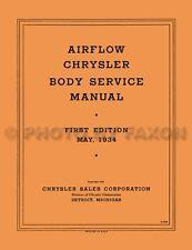 Chrysler and Imperial Airflow Body Manual 1934 1935 1936 Repair Shop Service