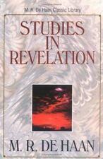 Studies in Revelation (M.R. de Haan Classic Library) by De Haan, M. R.
